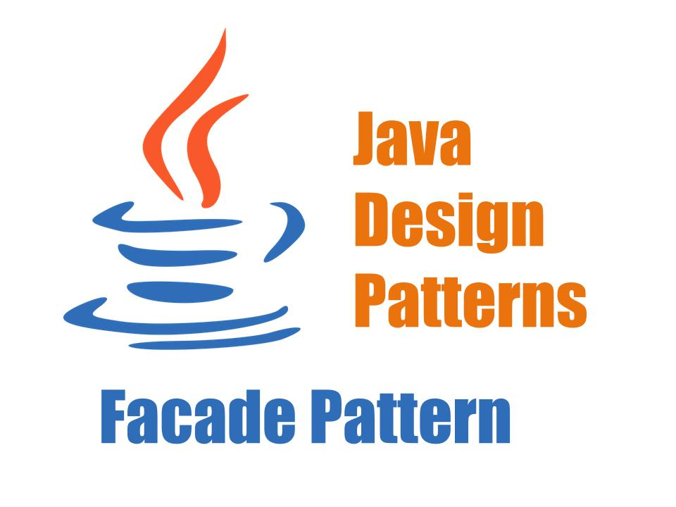 Java Structural Design Patterns Facade Pattern Opencodez New Facade Pattern Java