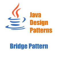Java Design Patterns - Bridge Pattern